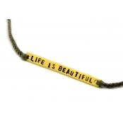 Bracelet Life is beautiful